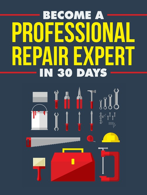 Product picture Become a Repair Expert - Ebook Master Resell Rights MRR
